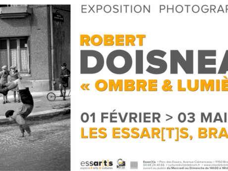 """EXPOSITION """"ROBERT DOISNEAU : OMBRE ET LUMIERE"""""""