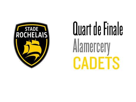 1/4 de finale - Cadets Alamercery