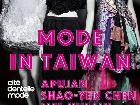 Mode in Taïwan : APUJAN, Shao-Yen CHEN, Mei-Hui LIU