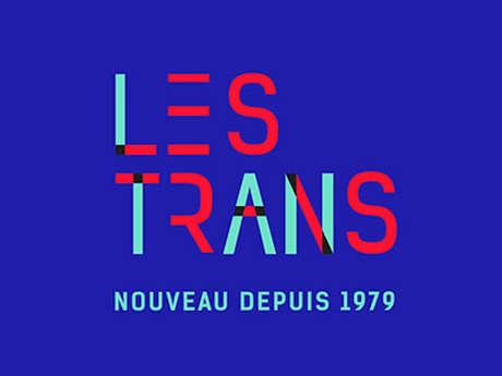 LA TOURNÉE DES TRANS #6par4