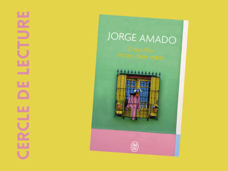 Reading circle / Jorge Amado «Dona Flor et ses deux maris»