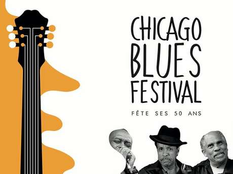 Chicago Blues Festival – 50 ANS