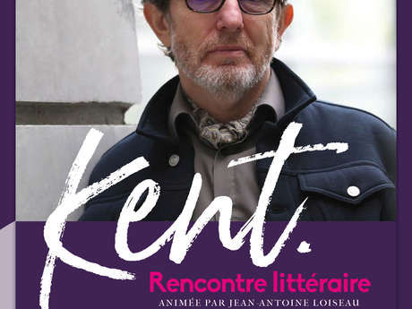 Kent rencontre littéraire