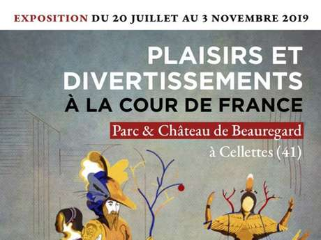 Exposition Plaisirs et divertissements à la cour de France