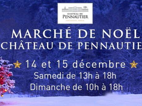MARCHÉ DE NOËL AU CHÂTEAU DE PENNAUTIER