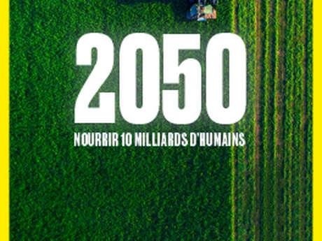 2050 - Nourrir 10 milliards d'humains