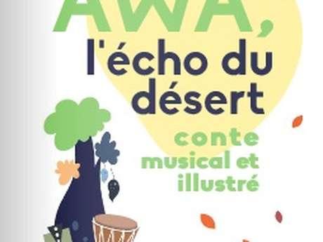 AwA l'écho du désert : conte musical et illustré