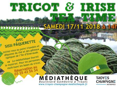 Tricot et Irish Tea Time