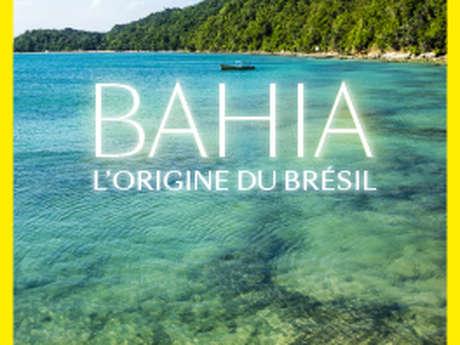 Bahia - l'origine du Brésil