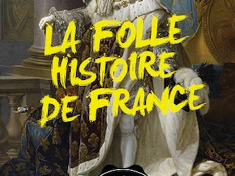 The crazy history of France