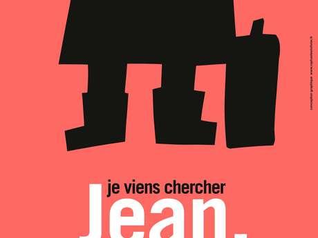 """Récit poétique et musical """"Je viens chercher Jean."""""""