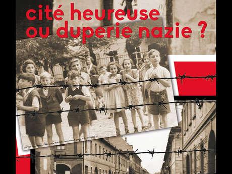 Térézin, cité heureuse ou subteruge nazi ? - exposition