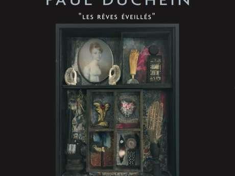 """Paul Duchein """"sueños despiertos"""""""