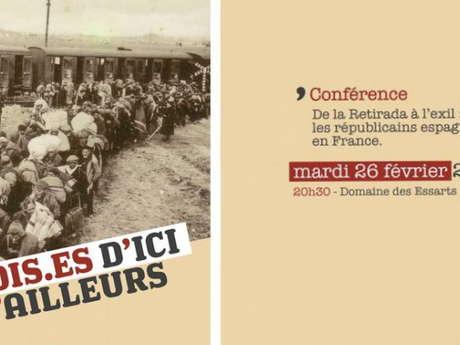 CONFÉRENCE -  DE LA RETIRADA A L'EXIL : LES REPUBLICAINS ESPAGNOLS EN FRANCE