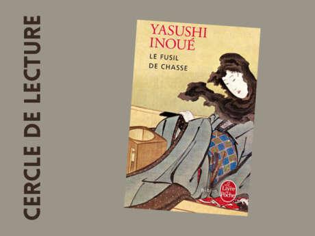 Reading Circle  / Yasushi Inoué – « Le fusil de chasse »
