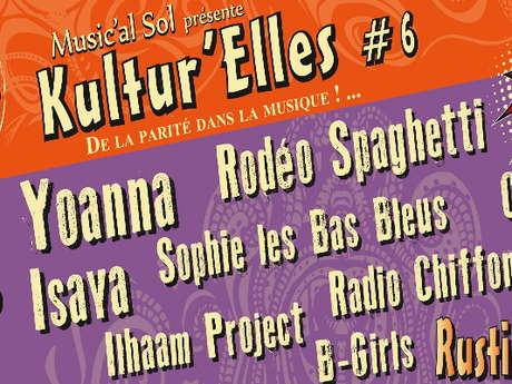 6ÈME ÉDITION DU FESTIVAL KULTUR'ELLES