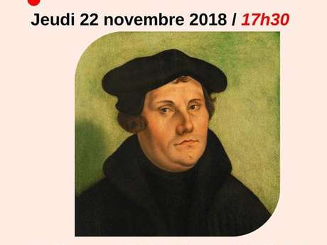"""Conférence """"les débuts du luthéranisme en France"""""""