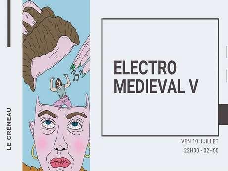 ELECTRO MEDIEVAL V