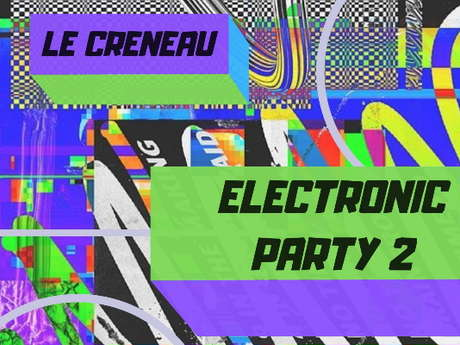 ELECTRONIC PARTY II LE CRENEAU
