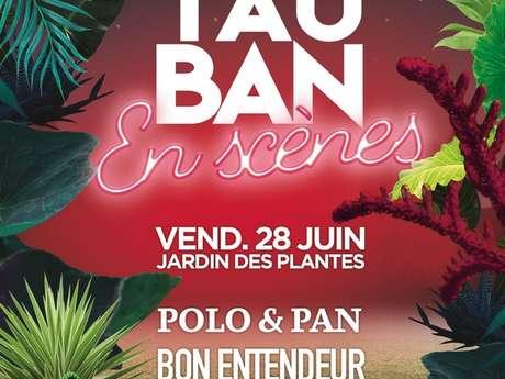Polo & Pan / Bon Entendeur / Ofenbach - Montauban en Scènes