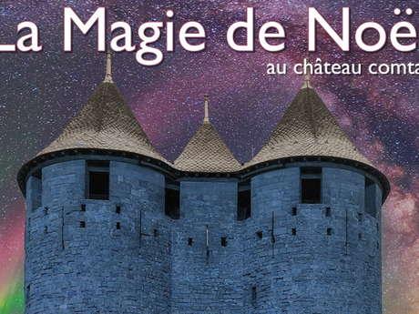 MAGIE DE NOËL AU CHÂTEAU COMTAL