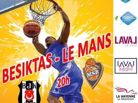 25ème Gala de Basket de l'US Laval : Besiktas - Le Mans