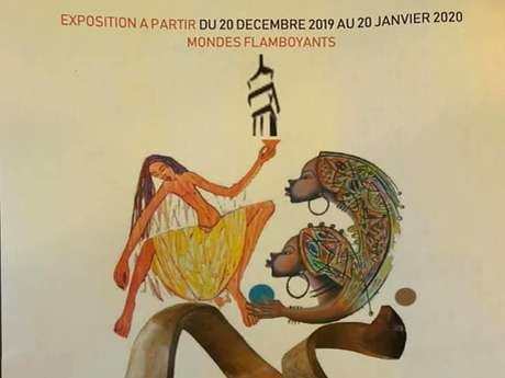 "Exposition "" Mondes Flamboyants """