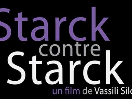 Cinéma documentaire Starck contre Starck