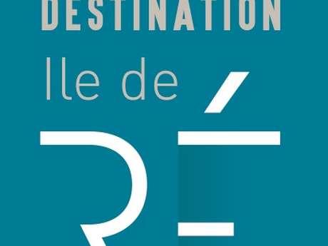 Destination Ile de Ré, Office de tourisme