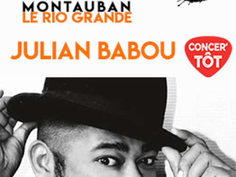 Julian Babou #concer'tôt