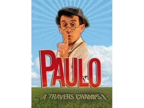 """Spectacle """"Paulo"""""""