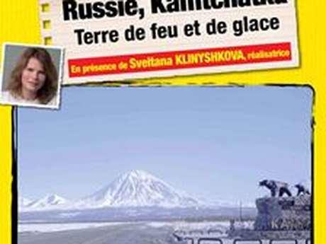 Connaissance du monde - Russie, Kamtchatka terre de feu et de glace