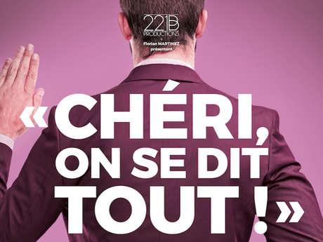 Chéri, on se dit tout #comédie