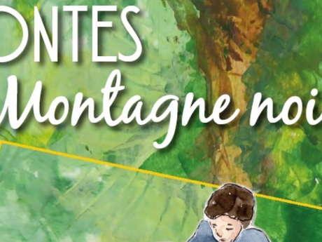 """CONTES EN MONTAGNE NOIRE - """"L'AMOUR ON EST PAS DES GOURDES"""""""