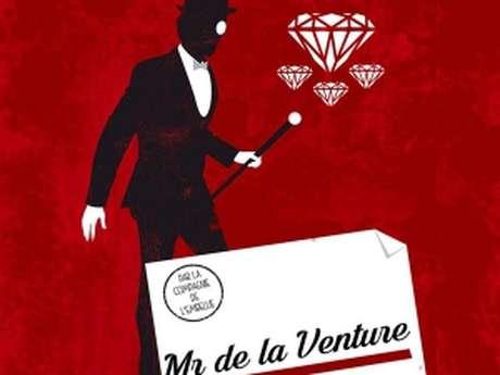 Spectacle Mr de la Venture