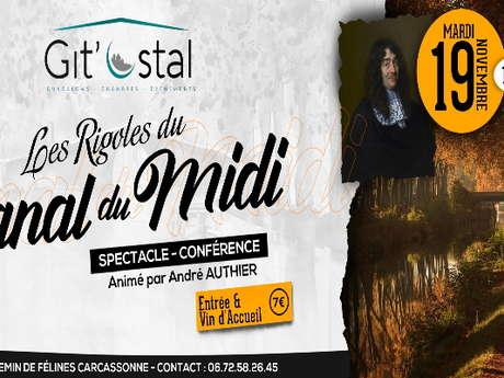SPECTACLE-CONFÉRENCE | LES RIGOLES DU CANAL DU MIDI