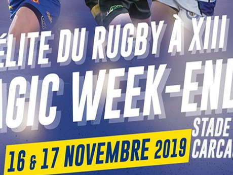 MAGIC WEEK-END L'ELITE DU RUGBY A XIII