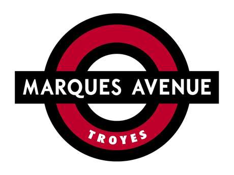 MARQUES AVENUE TROYES MODE