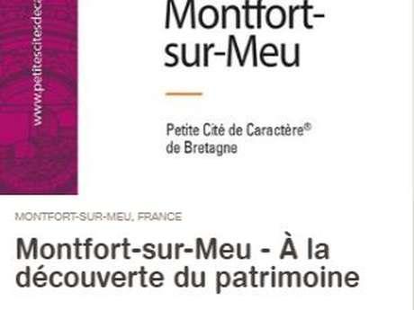 Balade intéractive de Montfort-sur-Meu Petite Cité de Caractère