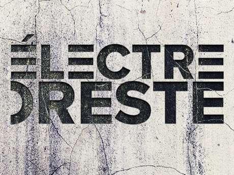 Ciné-Théâtre : Electre/Oreste