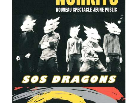 """"""" SOS Dragons """" de la Cie Norkito"""