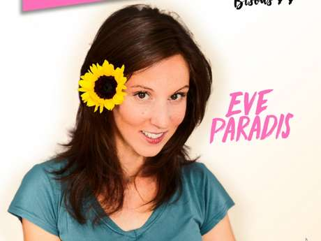 Spectacle - Eve Paradis