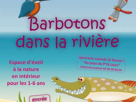 Exposition - Barbotons dans la rivière