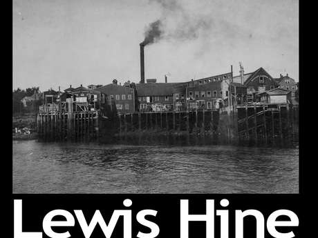 Exposition photos Lewis Hine