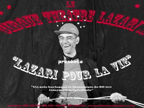 """Place aux mômes: """" Lazari pour la vie"""" - ANNULÉ"""