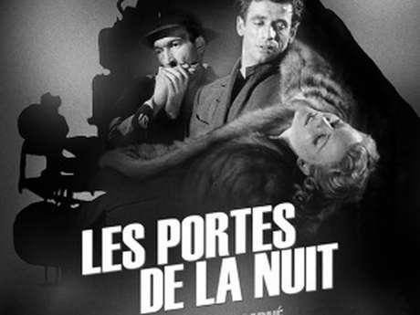 Ciné Classique : « Les portes de la nuit »