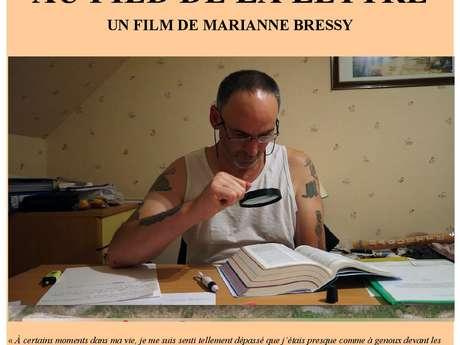 Cinéma - Au pied de la lettre de Marianne Bressy - Amicale Laïque