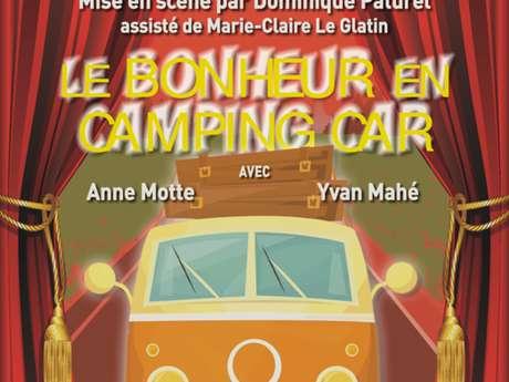 """""""Le bonheur en camping-car """" présenté par la Troupe théâtral d'Yvias"""