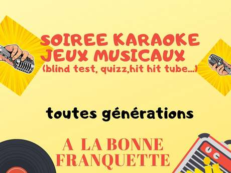 SOIRÉE KARAOKÉ JEUX MUSICAUX