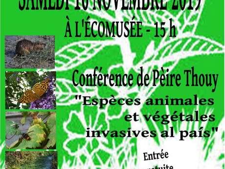 CONFÉRENCE DE PÈIRE THOUY : ÉSPÈCES ANIMALES ET VÉGÉTALES INVASIVES AL PAÍS